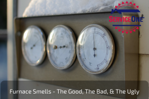 UPDATED: Furnace Smells - The Good, The Bad, & The Ugly